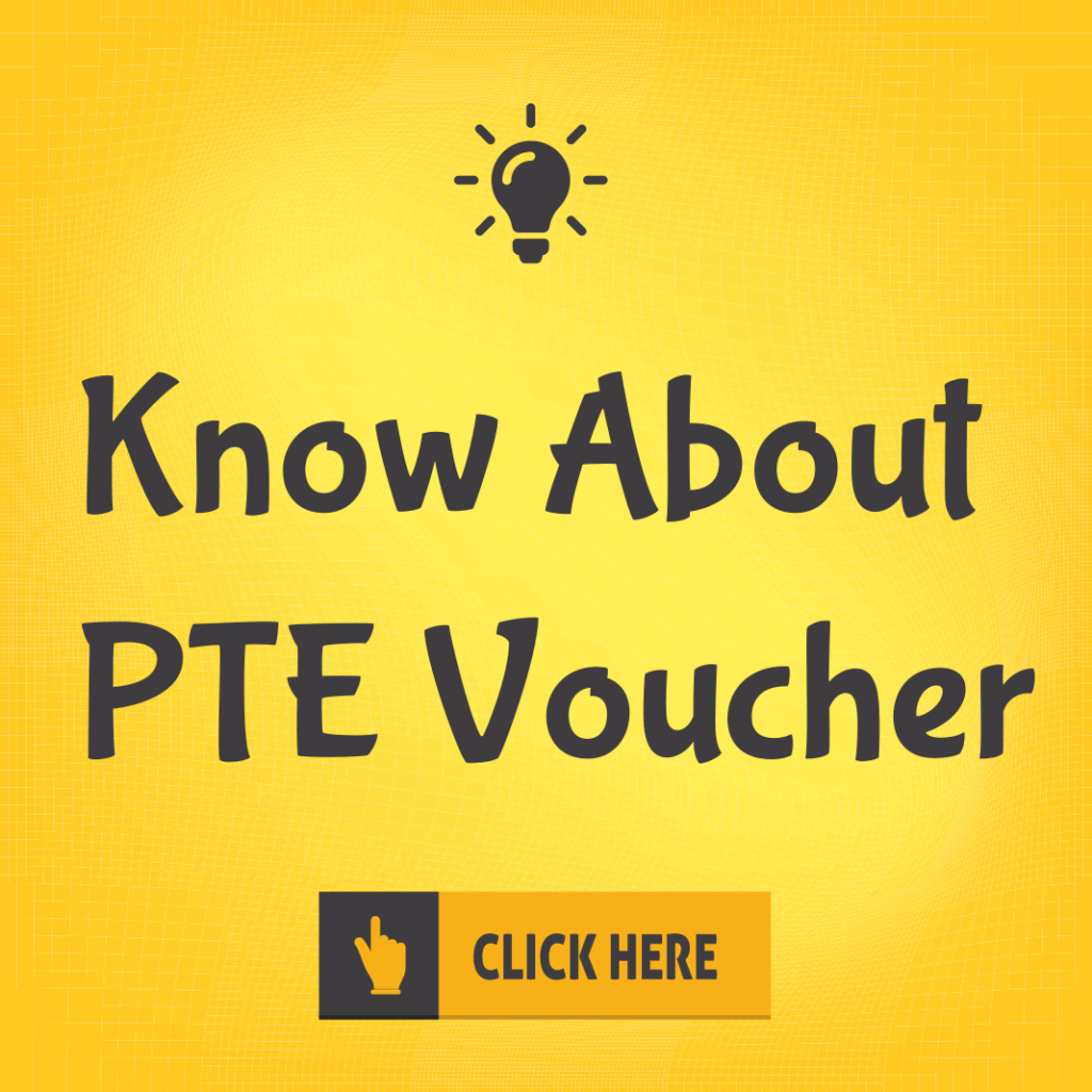 PTE Voucher | All you wanted to know about PTE Voucher