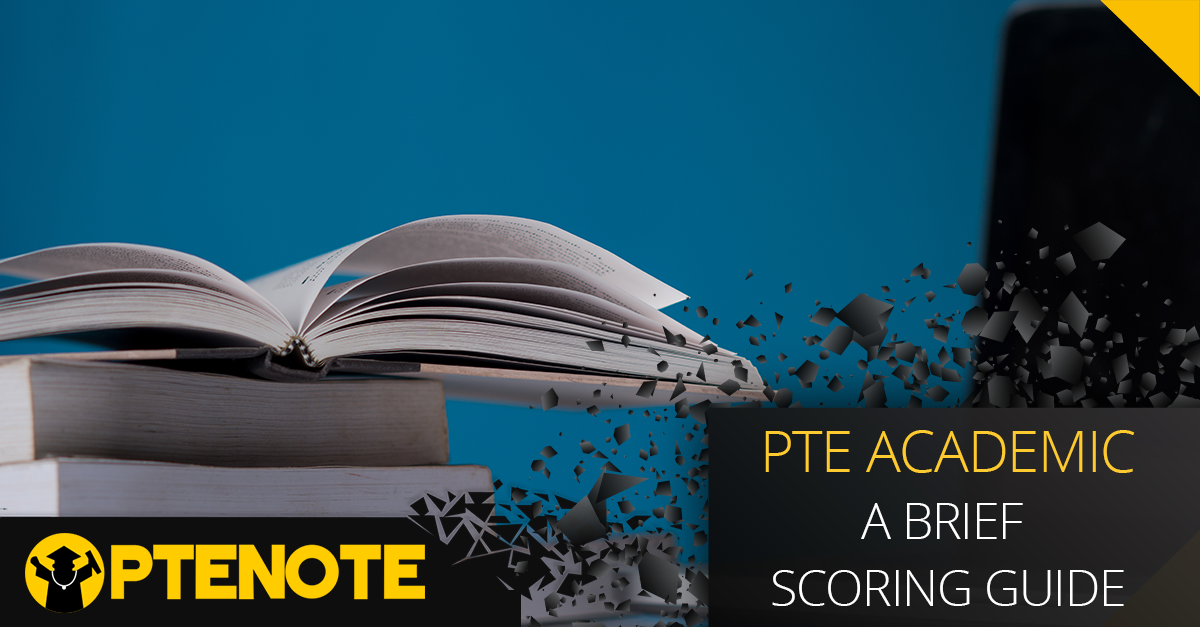 PTE Academic : A Brief Scoring Guide